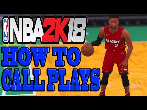NBA 2K18 Tips And Tricks - HOW TO CALL PLAYS IN NBA 2K18!