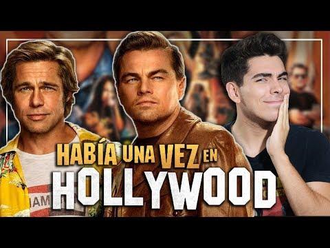 Critica / Review: Había Una Vez ... En Hollywood