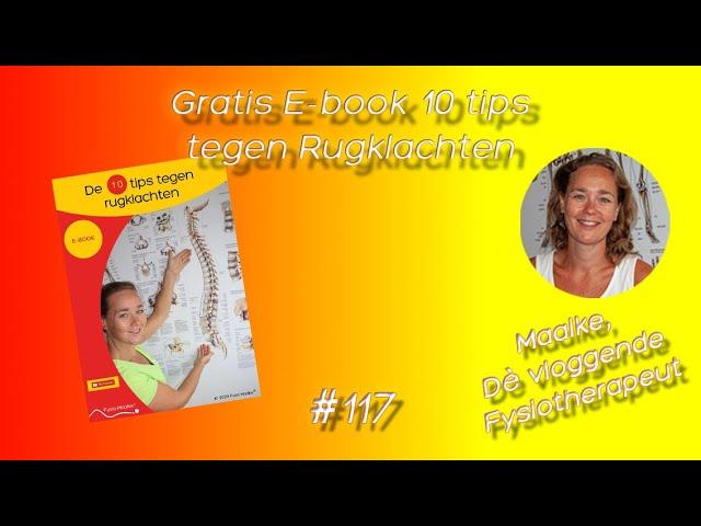 #117 De 10 tips tegen rugklachten, ken jij tip 4 al?