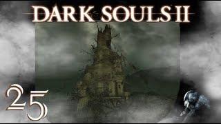 Dark Souls II #25 die Irdenspitze [Blind/Deutsch/Let