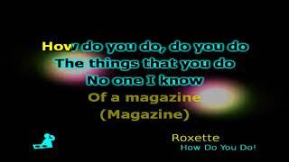 Roxette How Do You Do! - Karaokê