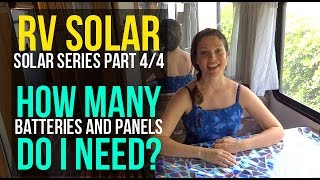 RV Solar Living Basics: How Many Batteries and Panels to Use
