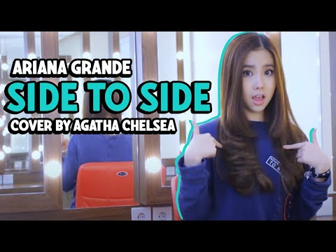 Ariana Grande - Side To Side Cover By Agatha Chelsea