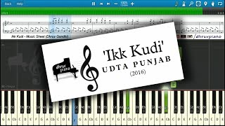 Ikk Kudi (Udta Punjab) || Piano Tutorial + Music Sheet + MIDI with Lyrics