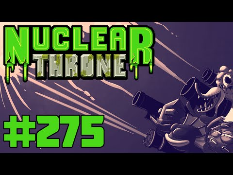 Nuclear Throne (PC) - Episode 275
