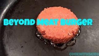 Beyond Meat: The Beyond Burger Taste Test!