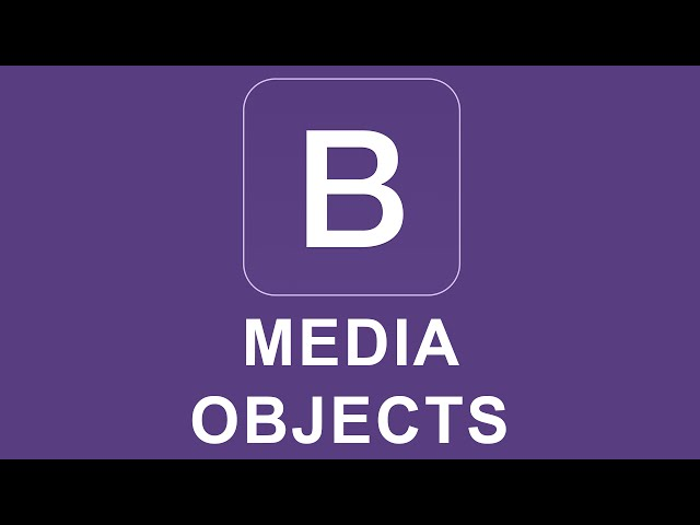Bootstrap 4 Tutorial 9 - Media Objects