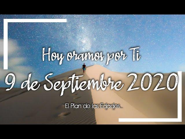 HOY ORAMOS POR TI | SEPTIEMBRE 9 de 2020 | Enseñanos a Orar Padre