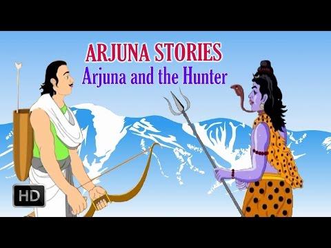 Arjuna Stories - Arjuna and the Hunter