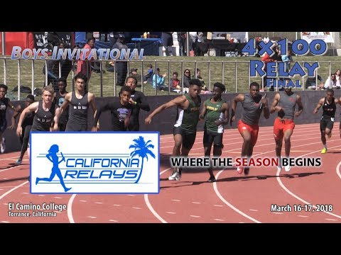 2018 TF - California Relays (Sat) - 4x100 Relay (Boys Invite FINAL)