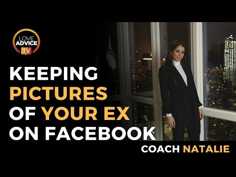 Keeping Pictures Of Ex On Facebook | Should You Do It Or Not?