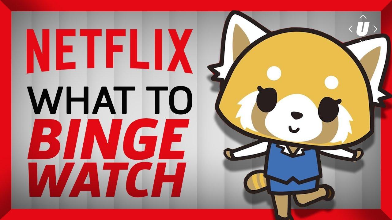 What To Binge Watch On Netflix 2018 Best Netflix Originals