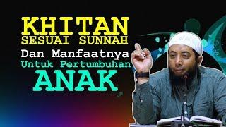 Download Video KHITAN Sesuai SUNNAH dan Manfaatnya Untuk Pertumbuhan Anak | Ustadz Khalid Basalamah MP3 3GP MP4