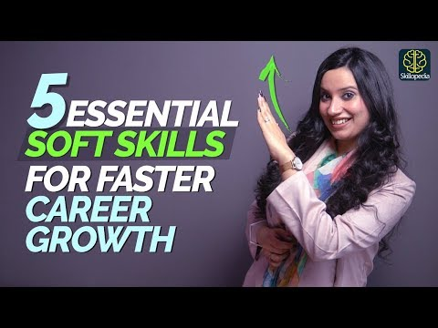 5 Soft Skills You Will Need To Grow & Be Successful In Your Career | Personal Development Training