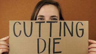 What is a Cuтting Die?
