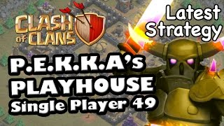 Pekka's Playhouse Th7 Troops Strategy!  - Level 49 Clash Of Clans (latest)