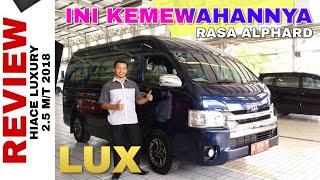 Explorasi HIACE LUXURY 2018 Mini Bus PALING MEWAH Toyota Indonesia