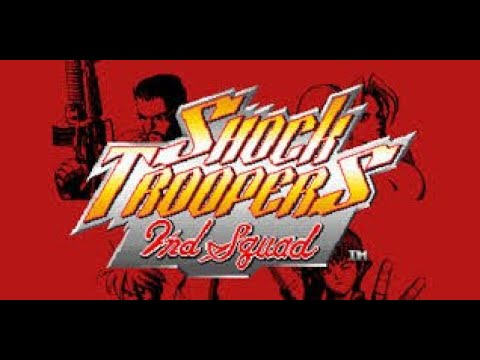 01 PLAYER - Shock Troopers 2nd Squad - Parte 01 |