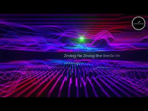 Zindagi Ne Zindagi Bhar Gham Diye vs Emptiness (The Dark Side Mix) - DJ Ravish & DJ Chico