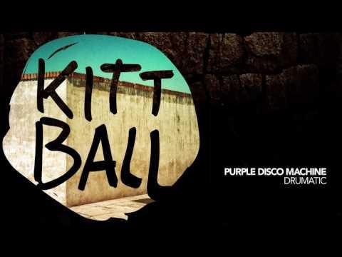 Purple Disco Machine - Drumatic