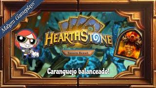 CARANGUEJO BALANCEADO [TAVERNA HEARTHSTONE - A GRANDE AMÁLGAMA!]
