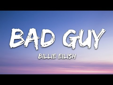 Billie Eilish - Bad Guy (Lyrics)