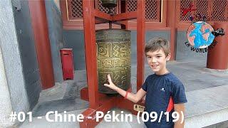 TVGT🌍#01 - Chine - Pékin et ses environs