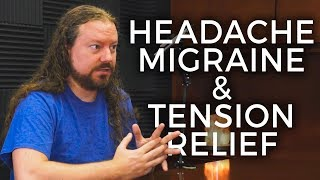 Migraines and & Headaches, Cluster vs. Tension, Which Do You Have? Pain Relief
