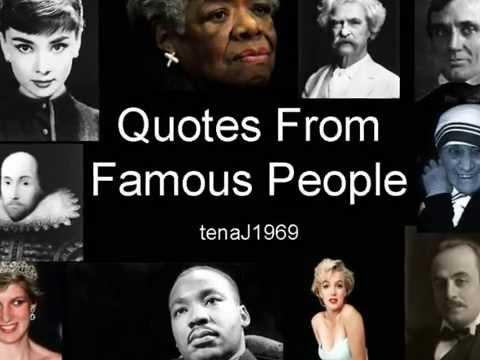 Quotes from Famous People.