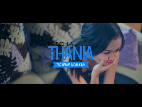 Thania - Tak Harus Memilikimu (Official Music Video)
