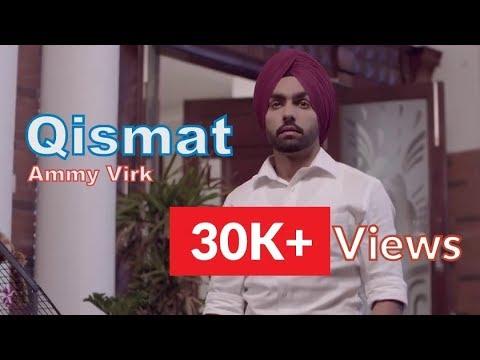 Qismat - Ammy Virk | New Sad Punjabi Whatsapp Status Video | Lyrics 2018