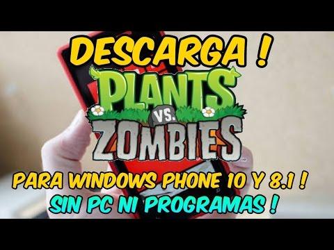 Descarga Plantas vs Zombies Gratis para Windows Phone 8.1 y Windows 10 Mobile | Descarga sin PC !