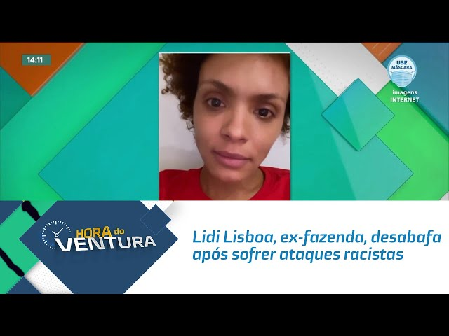 Lidi Lisboa, ex-fazenda, desabafa após sofrer ataques racistas