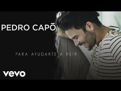 Pedro Capó - Para Ayudarte a Reir (Cover Audio)