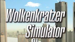 Lass uns einen Wolkenkratzer bauen - Wolkenkratzer Simulator #1 (GER HD LP) Video