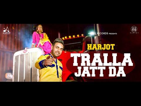New Punjabi Songs 2019 -TRALLA JATT DA (Full Song) - HARJOT - Latest Punjabi Song 2019
