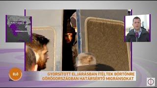 Gyorsított eljárásban ítéltek börtönre Görögországban határsértő migránsokat