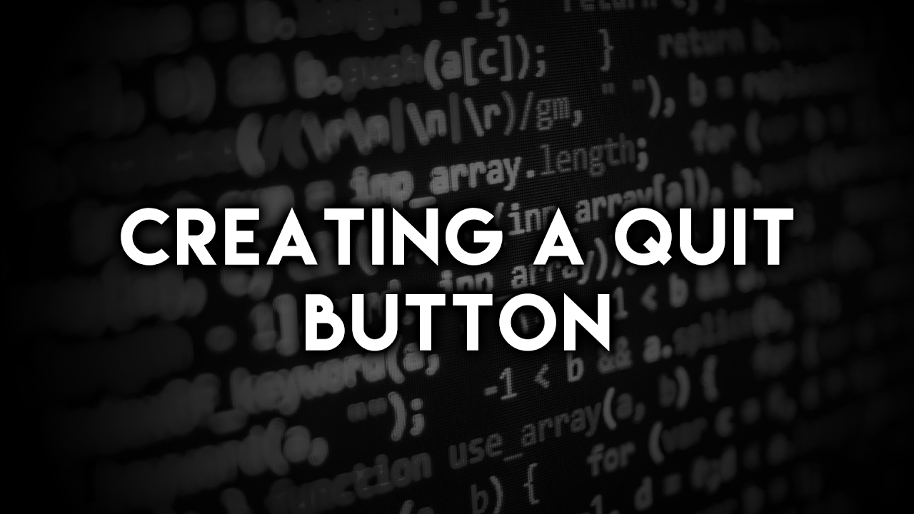 [Unity3D] [Tutorial] How to Create a Quit Button in Unity