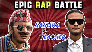 Nepali Rap Battle || Grandfather(Sasura) Vs Teacher || kushal pokhrel