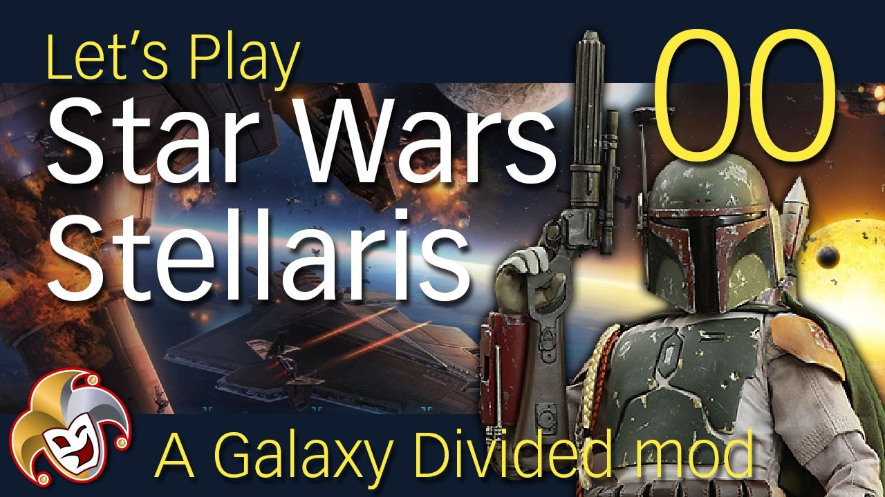 Star Wars Stellaris ~ 00 Introduction to the Mandalorians