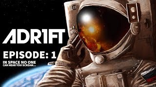 Adr1ft Episode - 1 We are alone...