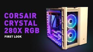 Corsair Crystal 280X RGB Case First Look   Digit.in