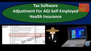 Tax Software Employed Health Insurance-Tax Software Adjustment For Adjusted Gross Income (AGI)