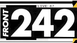 Front 242 - WYHIWYG (Live) Bremen 1987