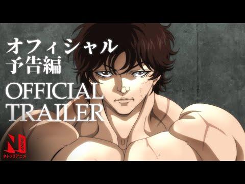 Baki Hanma   Official Trailer #2   Netflix Anime