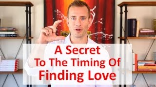 A Secret to the Timing of Finding Love
