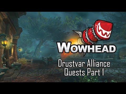 Drustvar - BFA Alpha - Alliance Quests Part 1