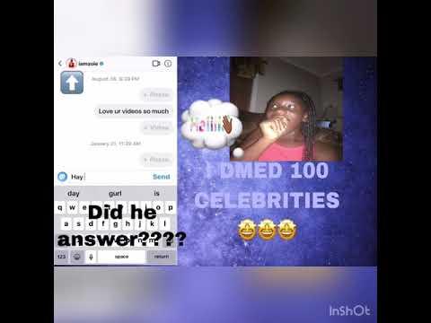 I DMED 100 CELEBERTIES🤩🥰
