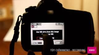 Hướng dẫn cài đặt menu máy ảnh phần 1: MENU CHẾ ĐỘ CHỤP