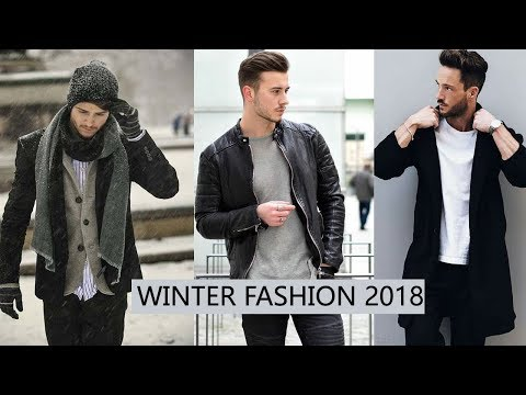 Men's Fall Winter Fashion 2018 Men's Style Trends Outfit For Men  Essential Winter Collection !